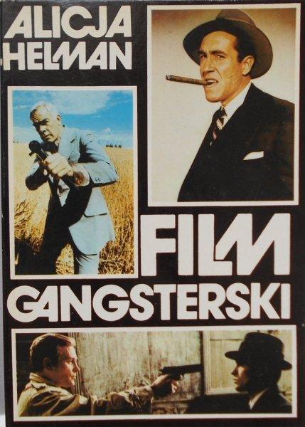 Alicja Helman • Film gangsterski