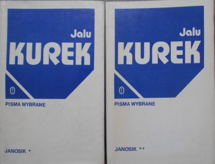 Jalu Kurek • Janosik. Pisma wybrane