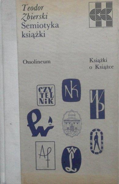 Teodor Zbierski • Semiotyka książki