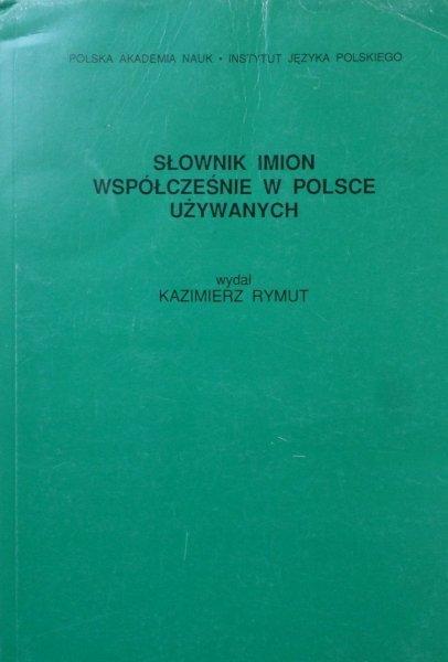 Kazimierz Rymut • Słownik imion współczesnie w Polsce używanych