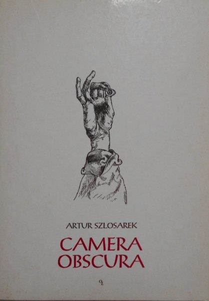 Artur Szlosarek • Camera Obscura