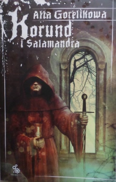 Ałła Gorelikowa • Korund i salamandra