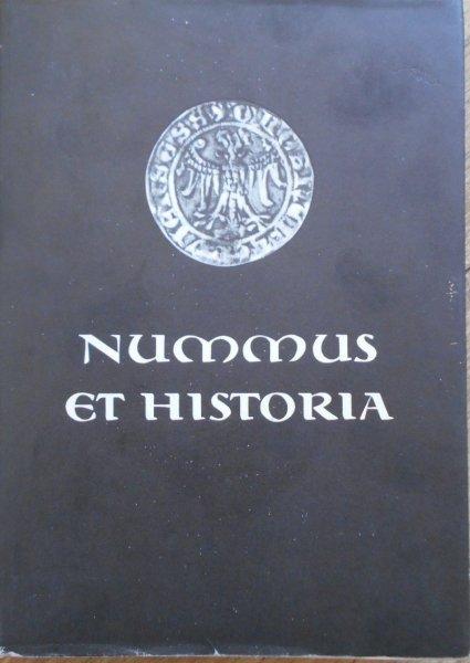 Nummus et historia. Pieniądz Europy średniowiecznej • Ryszardowi Kiersnowskiemu w sześćdziesiąte urodziny. Numizmatyka
