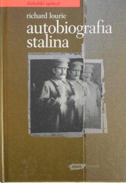 Richard Lourie • Autobiografia Stalina