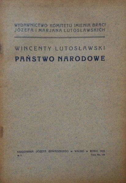 Wincenty Lutosławski • Państwo narodowe