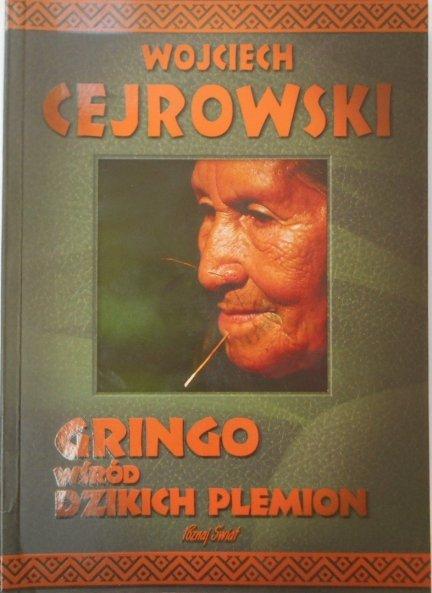 Wojciech Cejrowski • Gringo wśród dzikich plemion