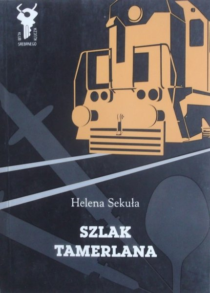 Hanna Sekuła • Szlak Tamerlana