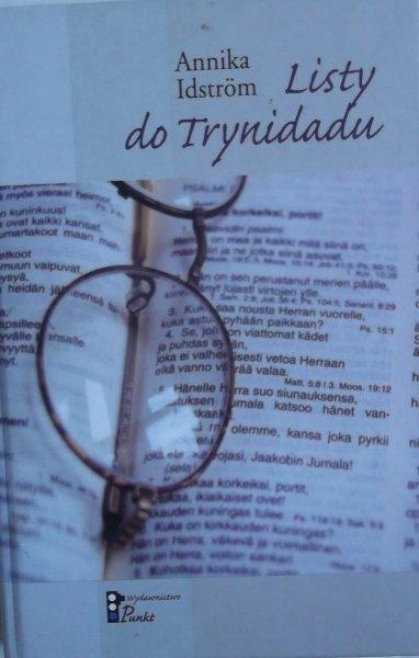 Annika Idstrom • Listy do Trynidadu