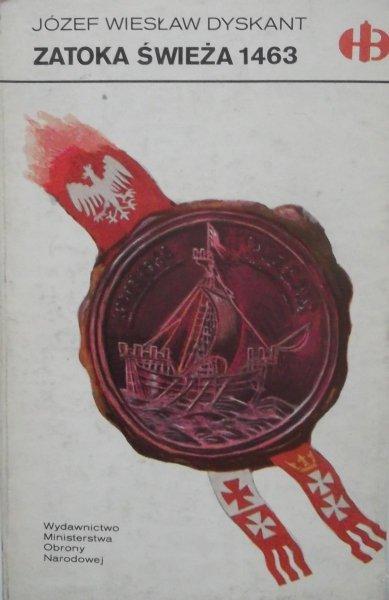 Józef Wiesław Dyskant • Zatoka Świeża 1463