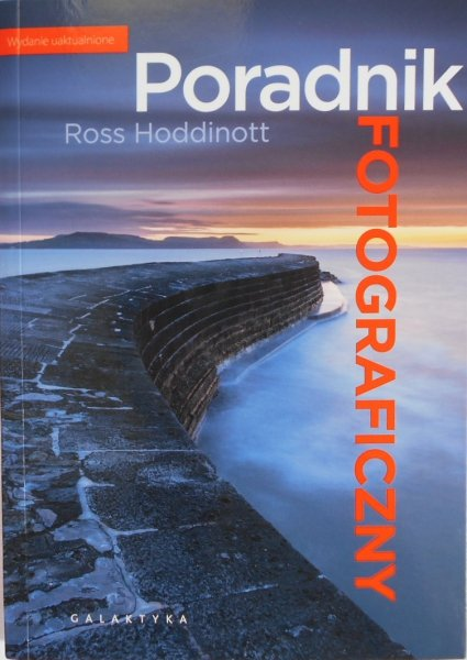 Ross Hoddinott • Poradnik fotograficzny