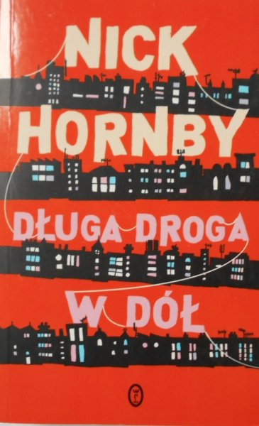 Nick Hornby • Długa droga w dół