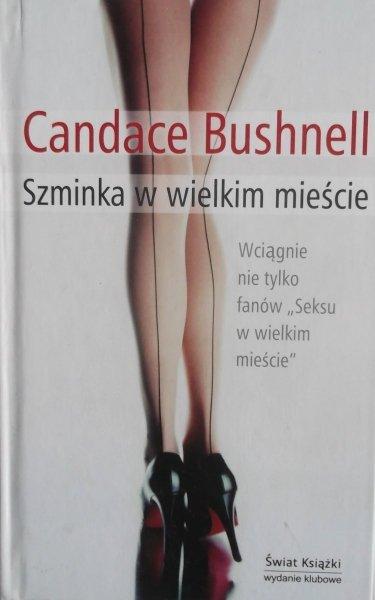 Candace Bushnell • Szminka w wielkim mieście
