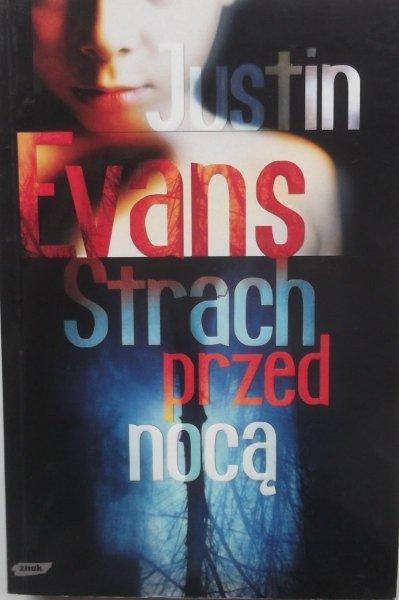 Justin Evans • Strach przed nocą
