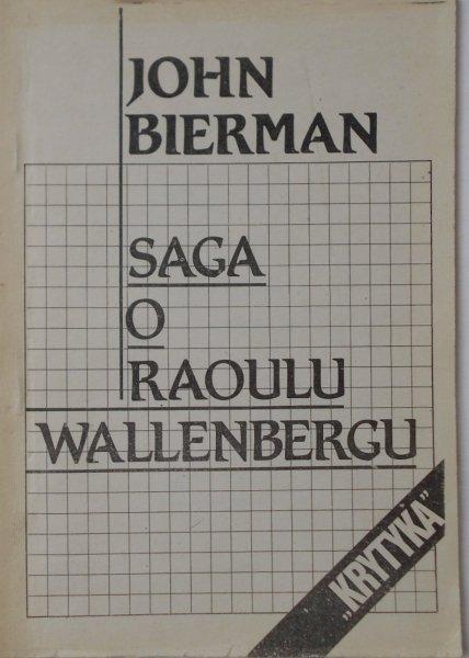 John Bierman • Saga o Raoulu Wallenbergu