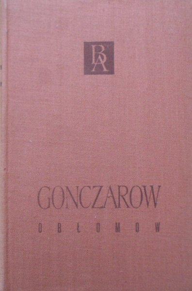 Iwan Gonczarow • Obłomow [Biblioteka Arcydzieł]