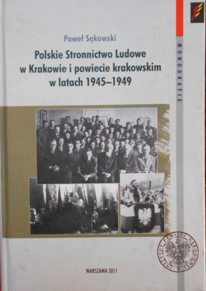 Paweł Sękowski • Polskie Stronnictwo Ludowe w Krakowie