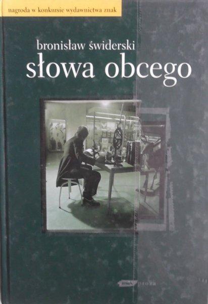 Bronisław Świderski • Słowa obcego