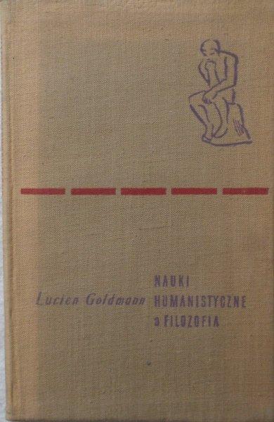 Lucien Goldman • Nauki humanistyczne a filozofia