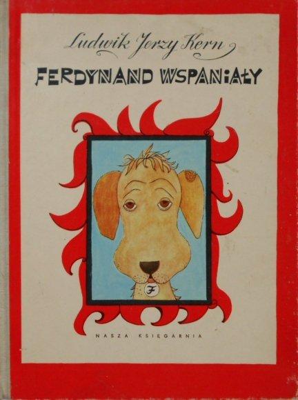 Ludwik Jerzy Kern • Ferdynand Wspaniały