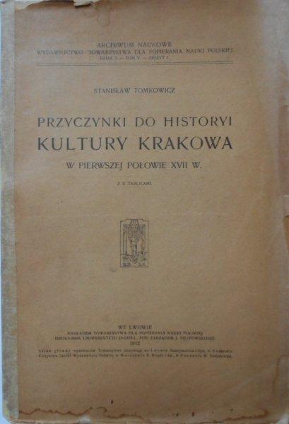 Stanisław Tomkowicz • Przyczynki do historyi kultury Krakowa
