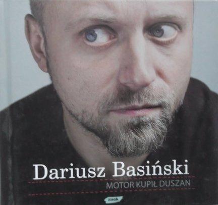 Dariusz Basiński • Motor kupił Duszan