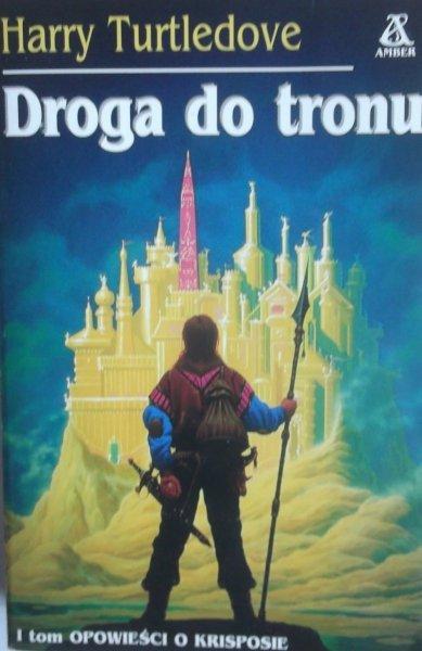 Herry Turtledove • Droga do tronu