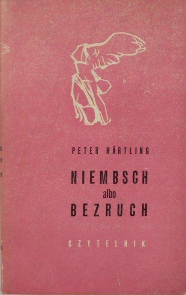 Peter Hartling • Niembsch albo bezruch