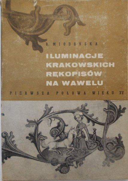 Barbara Miodońska • Iluminacje krakowskich rękopisów