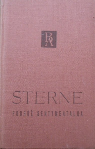 Laurence Sterne • Podróż sentymentalna [Biblioteka Arcydzieł]