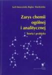 Zarys chemii ogólnej i analitycznej Teoria i praktyka