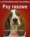 Psy rasowe Ilustrowana encyklopedia
