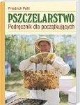 Pszczelarstwo Podręcznik dla początkujących