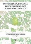 Systematyka biologia i cechy odmianowe roślin warzywnych