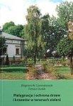Pielęgnacja i ochrona drzew i krzewów w terenach zieleni