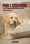 Pies i człowiek Jak żyć zgodnie pod jednym dachem
