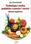 Technologia i analiza produktów z owoców i warzyw