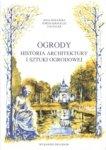 Ogrody Historia architektury i sztuki ogrodowej