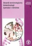 Słownik terminologiczny biotechnologii żywności i rolnictwa