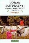 Harmonia jeźdźca i konia 2 Dosiad naturalny