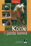 Konie i jazda konna Praktyczny poradnik