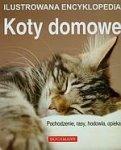 Koty domowe Ilustrowana encyklopedia