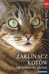 Zaklinacz kotów Jak rozmawiać z kotem
