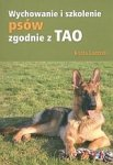 Wychowanie i szkolenie psów zgodnie z TAO