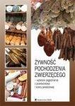 Żywność pochodzenia zwierzęcego Wybrane zagadnienia z przetwórstwa i oceny jakościowej