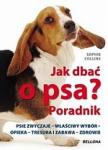 Jak dbać o psa Poradnik