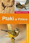 Ptaki w Polsce Spotkania w przyrodzie