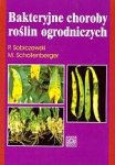 Bakteryjne choroby roślin ogrodniczych