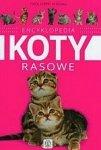 Encyklopedia koty rasowe