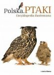 Polska Ptaki Encyklopedia ilustrowana