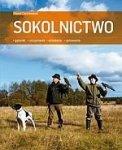 Sokolnictwo Gatunki utrzymanie układanie polowanie